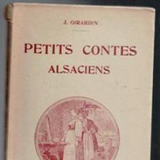 Libros antiguos: PETITS CONTES ALSACIENS, J. GIRARDIN.. Lote 99815063