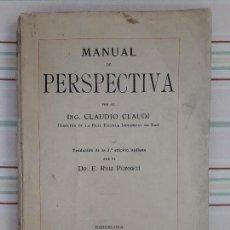 Libros antiguos: MANUAL DE PERSPECTIVA / CLAUDIO CLAUDI/ GUSTAVO GILI, ED: 1914. Lote 99870703