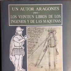 Libros antiguos: UN AUTOR ARAGONÉS PARA LOS VEINTIÚN LIBROS DE LOS INGENIOS Y DE LAS MÁQUINAS. (FRAGO. HIDRAÚLICA. Lote 99946931