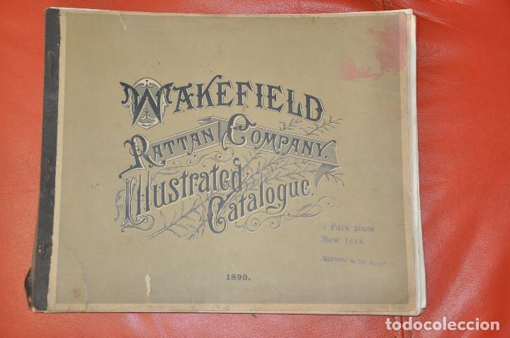 WAKEFIELD RATTAN COMPANY ILLUSTRATED CATALOGUE 1890 (Libros Antiguos, Raros y Curiosos - Bellas artes, ocio y coleccionismo - Otros)