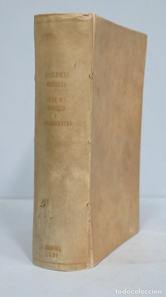 1591.- EMBLEMAS MORALES. JUAN DE HOROZCO Y COVARRUBIAS. SEGOVIA. JUAN DE LA CUESTA (Libros Antiguos, Raros y Curiosos - Pensamiento - Otros)
