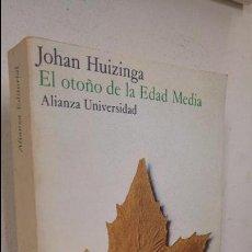 Libros antiguos: EL OTOÑO DE LA EDAD MEDIA JOHAN HUIZINGA. Lote 99433283