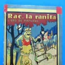 Libros antiguos: RAC, LA RANITA. LIBRO DE PINTURAS. EL PEQUEÑO ARTISTA. EDITORIAL JUVENTUD, SIN FECHA.. Lote 100069091