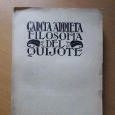 Libros antiguos: FILOSOFÍA DEL QUIJOTE, A. GARCÍA ARRIETA - ESPASA-CALPE, 1933 . Lote 100072959