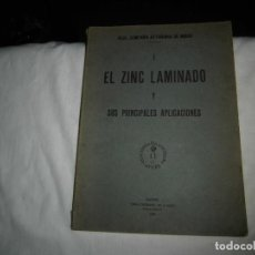Libros antiguos: REAL COMPAÑÍA ASTURIANA DE MINA. I .-EL ZINC LAMINADO Y SUS PRINCIPALES APLICACIONES.(CATALOGO 1927). Lote 100105499