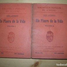 Libros antiguos: (F.1) ELS PLAERS DE LA VIDA VOLUM I Y II PER LORD AVERURY ANY 1902 CATALÀ. Lote 100119055