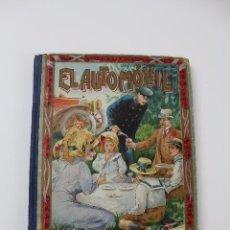 Libros antiguos: L- 4427. EL AUTOMOVIL, MANUEL MARINEL.O 1912.. Lote 100126879