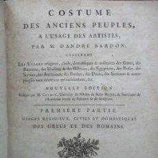 Libros antiguos: COSTUME DES ANCIENS PEUPLES, A L'USAGE DES ARTISTES. M. DANDRÉ BARDON. 3 TOMOS. 1784-1785. . Lote 100135467