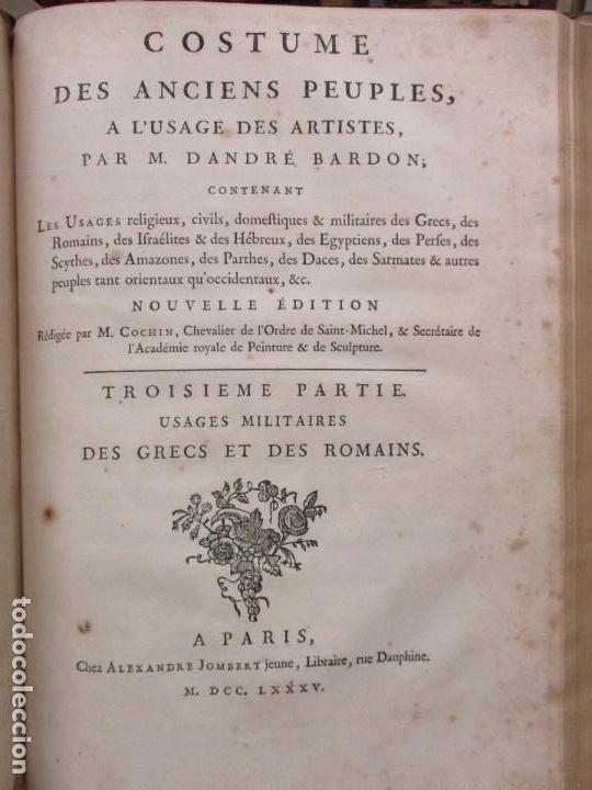 Libros antiguos: COSTUME DES ANCIENS PEUPLES, A L'USAGE DES ARTISTES. M. DANDRÉ BARDON. 3 TOMOS. 1784-1785. - Foto 14 - 100135467