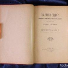 Libros antiguos: LIBRO CRÍA CABALLAR Y REMONTA. EUSEBIO MOLINA SERRANO. 1899. Lote 100149539