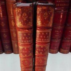 Libros antiguos: ART DE LA GUERRE, PAR PRINCIPES ET RÈGLES. 2 TOMOS - M. LE MARÉCHAL DE PUYSEGUR - . Lote 100184119