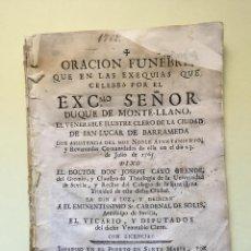 Libros antiguos: ORACION FUNEBRE DUQUE DE MONTELLANO D. FRANCISCO DE SOLIS- SANLUCAR DE BARRAMEDA 1.765. Lote 99949063