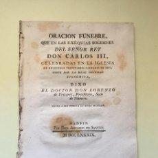 Libros antiguos: ORACION FUNEBRE CARLOS III MADRID 1.789. Lote 99946107