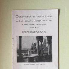 Libros antiguos: SEVILLA- CONGRESO INTERNACIONAL DE OCEANOGRAFIA HIDROGRAFIA MARINA E HIDROLOGIA CONTINENTAL 1.929. Lote 99920779