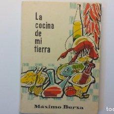 Libros antiguos: LIBRO LA COCINA DE MI TIERRA (TARRAGONA). Lote 100324607