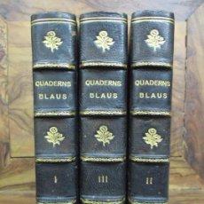 Libros antiguos: QUADERNS BLAUS. LA NOSTRA GENT. MARIUS AGUILAR, CARLES SOLDEVILA. COL·LECCIÓ COMPLETA. . Lote 100325287