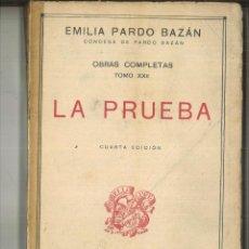 Libros antiguos: LA PRUEBA. EMILIA PARDO BAZÁN. Lote 100363647