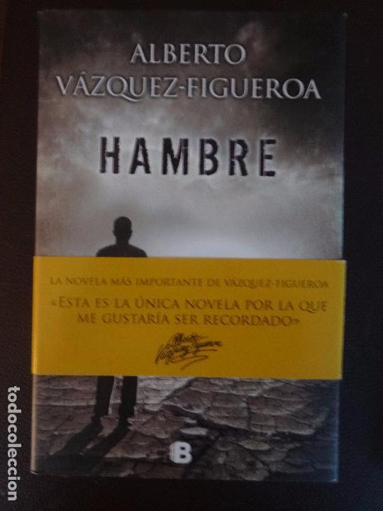 ALBERTO VÁZQUEZ FIGUEROA - HAMBRE -PRIMERA EDICIÓN (Libros antiguos (hasta 1936), raros y curiosos - Literatura - Narrativa - Otros)