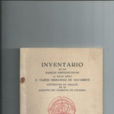 Libros antiguos: 1944 - INVENTARIO DE LOS PAPELES PERTENECIENTES AL EXCMO. SEÑOR D. MARTIN FERNANDEZ DE NAVARRETE. Lote 100386503
