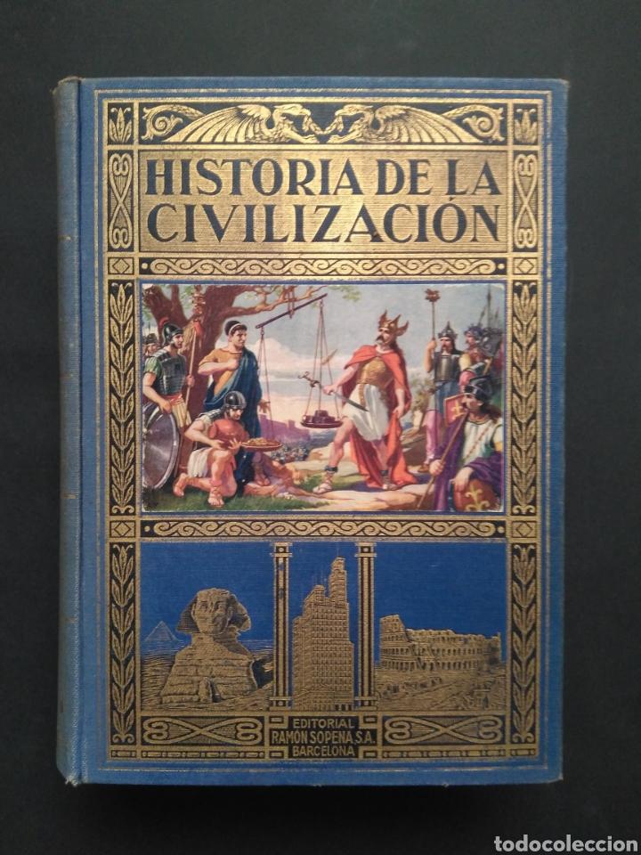 HISTORIA DE LA CIVILIZACIÓN, 1934 ED. RAMON (Libros Antiguos, Raros y Curiosos - Historia - Otros)