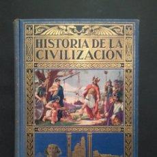 Libros antiguos: HISTORIA DE LA CIVILIZACIÓN, 1934 ED. RAMON. Lote 100396091