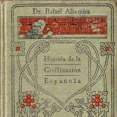 Libros antiguos: ALTAMIRA : HISTORIA DE LA CIVILIZACIÓN ESPAÑOLA (MANUALES GALLACH, S.F.). Lote 100412035