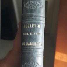 Libros antiguos: FOLLETIN DEL DIARIO DE BARCELONA 1865. Lote 100423562