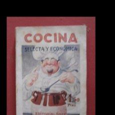 Libros antiguos: COCINA SELECTA Y ECONÓMICA. PEPITA DE VATEL. Lote 100513999