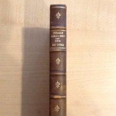 Libros antiguos: UNA EN OTRA A LOS TUYOS TE TEN 1921 . FERNAN CABALLERO EXLIBRIS . Lote 100522467
