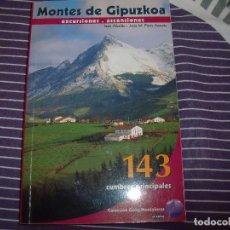 Libros antiguos: MONTES DE GIPUZKOA-143 CUMBRES PRINCIPALES. Lote 100529247