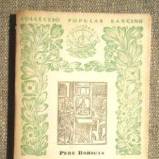 Libros antiguos: RESUM D'HISTÒRIA DEL LLIBRE PERE BOHIGAS 1933 COL·LECCIÓ POPULAR BARCINO 90 BIBLIOFÍLIA. IMP LA RENA. Lote 100629603