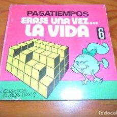 Libros antiguos: PASATIEMPOS ERASE UNA VEZ... LA VIDA - EDICIONES B 1985. Lote 100996815
