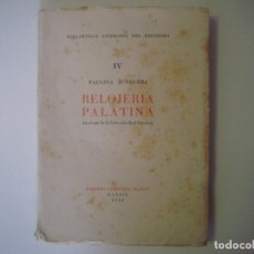 Libros antiguos: LIBRERIA GHOTICA. JUNQUERA. RELOJERIA PALATINA. 1956. BIBLIOFILIA. MUCHAS LAMINAS.. Lote 101154583