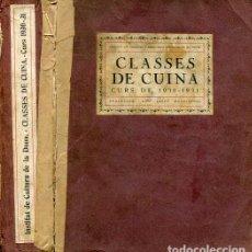 Libros antiguos: CLASSES DE CUINA. CURS DE 1930-31 - CLASES DE COCINA - RONDISSONI, JOSEP. Lote 101156351