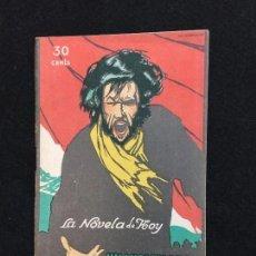 Libros antiguos: LA NOVELA DE HOY. MARCELINO DOMINGO. UN VISIONARIO. AÑO I. Nº 23. MADRID, OCT., 1922.. Lote 101192655