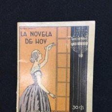 Libros antiguos: LA NOVELA DE HOY. MARCELINO DOMINGO. EL BURGO PODRIDO. AÑO III. Nº 132. MADRID, NOV., 1924.. Lote 101196879