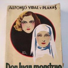 Libros antiguos: ALFONSO VIDAL Y PLANAS DON JUAN MOUNSTRO DON JUAN CABALLERO C.1930 PUBLICACIONES MUNDIAL BARCELONA. Lote 101299900