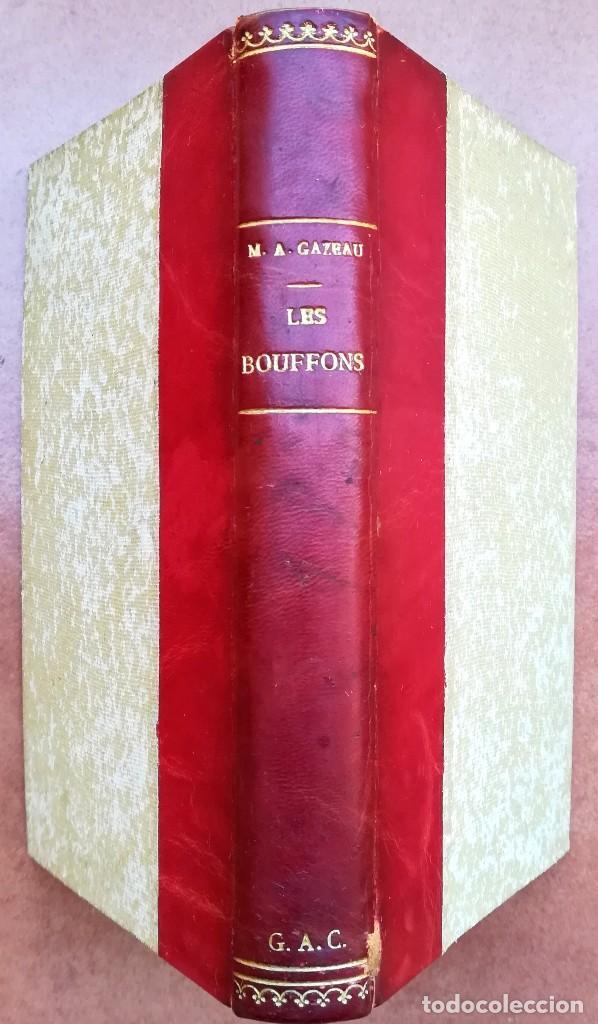 Libros antiguos: ANTIGUO LIBRO,LOS BUFONES, LES BOUFFONS, AÑO 1882,BUFONES DE CORTE,MEDIEVALES,REYES,EN FRANCES ,RARO - Foto 2 - 101307511