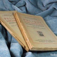 Libros antiguos: LIBRO PALIQUE DIPLOMÁTICO. DOS TOMOS. 1928. Lote 101360247