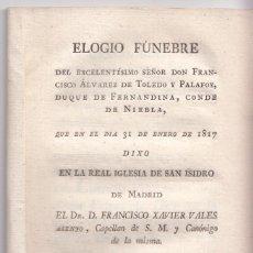 Alte Bücher - FRANCISCO XAVIER VALES ASENJO: ELOGIO FÚNEBRE DE FRANCISCO ÁLVAREZ DE TOLEDO Y PALAFOX. MADRID 1817 - 101364323