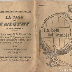 Libros antiguos: LA BOTA DEL FRANCÈS - MANEL FOCH I TORRES - MINI LLIBRE LA CASA DEL PATUFET - PORTADA JUNCEDA. Lote 101399071