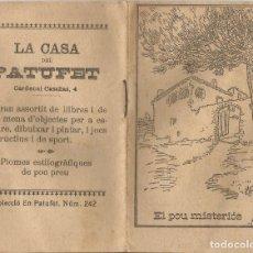 Libros antiguos: EL POU MISTERIÓS - MANEL MARINEL·LO - MINI LLIBRE LA CASA DEL PATUFET - PORTADA JUNCEDA. Lote 101399731