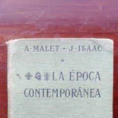 Libros antiguos: LA EPOCA CONTEMPORÁNEA 1A PARTE A.MALET J ISAAC HACHETTE. Lote 101446694