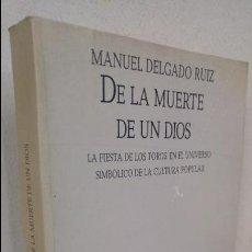 Livros antigos: D LA MUERTE DE UN DIOS MANUEL DELGADO RUIZ. Lote 101347487