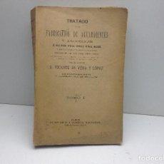 Libros antiguos: TRATADO DE LA FABRICACION DE AGUARDIENTES Y ALCOHOLES. D.VICENTE DE VERA Y LOPEZ.. Lote 101563627
