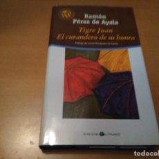 Libros antiguos: TIGRE JUAN EL CURANDERO DE SU HONRA . Lote 101575311