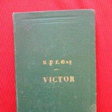Libros antiguos: VICTOR -R P F.GAY-1877. Lote 101606359