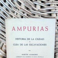 Libros antiguos: AMPURIAS. HISTORIA DE LA CIUDAD Y GUIA DE LAS EXCAVACIONES. BARCELONA, 1957 W. Lote 101615991