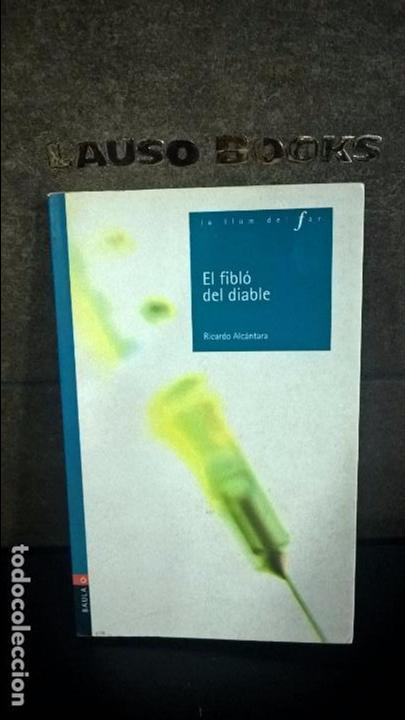 EL FIBLO DEL DIABLE. RICARDO ALCANTARA. CATALAN ( CATALA). (Libros antiguos (hasta 1936), raros y curiosos - Literatura - Narrativa - Otros)