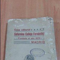 Libros antiguos: CATALOGO CASA EDITORIAL SATURNINO CALLEJA FERNANDEZ MADRID. 1914. VER FOTOS. Lote 101626675